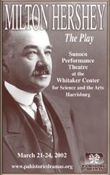 Milton Hershey: The Play